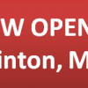 NOW OPEN – Clinton, MD